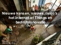 New Opportunities, New Risks: The Internet of Things and Business Innovation- Dutch