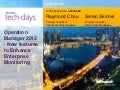 MS TechDays 2011 - Operation Manager 2012 - New features to Enhance Enterprise Monitoring