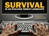Survival In An Evolving Threat Land...