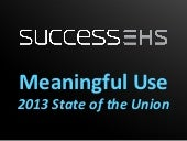 Meaningful Use - 2013 State of the Union