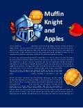 Muffin knight and apples