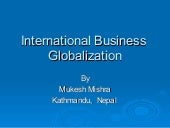 International Business Globalizati...