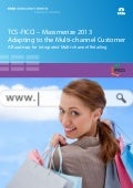 Adapting to the Multi-channel Customer - A Roadmap for Integrated Multi-channel Retailing