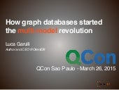 How Graph Databases started the Multi Model revolution