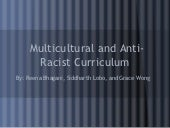 Multicultural and anti racist curri...