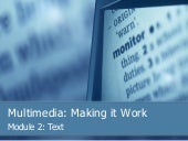 Multimedia: Making it Happen - Text