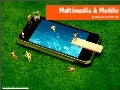 Multimedia And Mobile