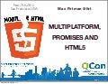 Multiplatform, Promises and HTML5