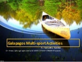 Multisports in galapagos