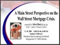A Main Street Perspective on the Wall Street Mortgage Crisis