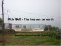 Munnar  the heaven on earth