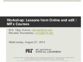 Workshop: Lessons from Online and edX / MITx Courses