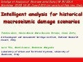 Intelligent analysis for historical macroseismic damage scenarios Fabrizio Gizzi, Nicola Masini Maria Rosaria Potenza, Maria Danese, Cinzia Zotta - Archaeological and monumental heritage institute, National Research Council, Potenza (Italy),  Lucia Tilio,