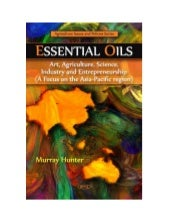 Essential OIls: Art, Agriculture, S...
