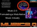 Music 2.0: a web native Music Industry, by Gerd Leonhard