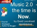 Music 2.0 - The Time is NOW (Gerd Leonhard at AMBC 2009 in Sydney