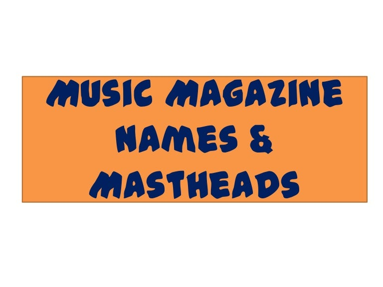 Names for a music magazine?
