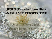 Muslims love Jesus too