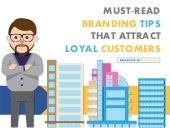 Branding Tips That Attract Loyal Customers
