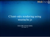 Client side rendering using mustach...