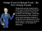 Mutual fund vs. hedge fund