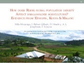How Does Rising Rural Population Density Affect Smallholder Agriculture? Milu Muyanga