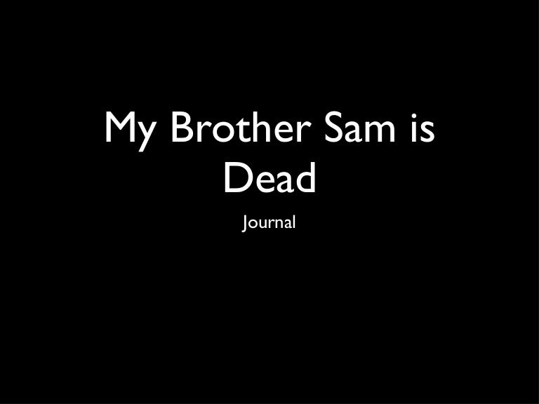 essay about my brother sam is dead