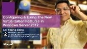 Configuring and Using the New Virtualization Features in Windows Server 2012