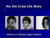 My Jim Crow Life Story