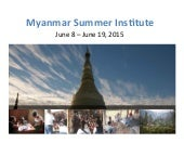 Tulane Payson Center for International Development: 2015 Myanmar Global Development Summer Institute