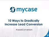 (Webinar Video) 10 Ways to Drastically Increase Lead Conversion