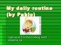 My Daily Routine by Pablo Colaso(1st Crash)