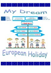 My_dream european_holiday