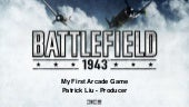 Battlefield 1943 - My First Arcade ...