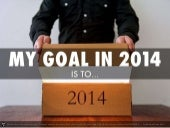 My goal this year