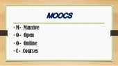 My powerpoint presantation moocs