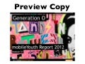 MobileYouth Report 2012: Generation O