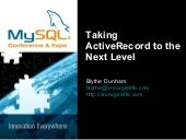 MySQLConf2009: Taking ActiveRecord ...