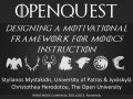OpenQuest: Designing a Motivational Framework for MOOCs Instruction