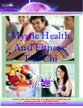 Mystic Health and fitness  tai chi