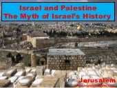 Israel and Palestine: The Myth of I...