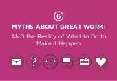 Myths About Accomplishing Great Work