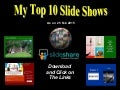 My Top 10 Slide Shows