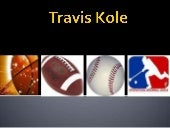 Travis Kole- Visual Resume