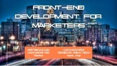 MIMA Summit 2014: Front-End Development for Marketers