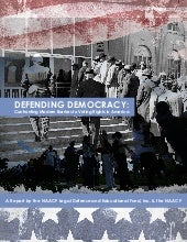 NAACP: Defending Democracy Report