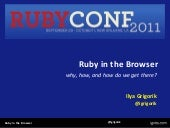 Ruby in the Browser - RubyConf 2011
