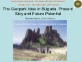 The Geopark Idea in Bulgaria. Present Stay and Future Potential