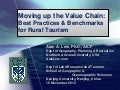 Moving up the Value Chain: Best Practices & Benchmarks for Rural Tourism