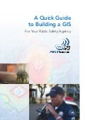 A Quick Guide to Building a GIS for Your Public Safety Agency